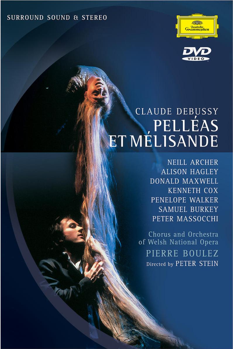 Debussy, Claude - Pelleas et Melisande [2 DVDs]
