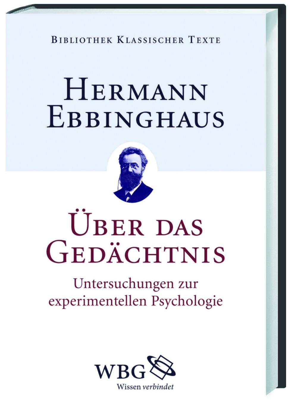 Über das Gedächtnis: Untersuchungen zur experim...