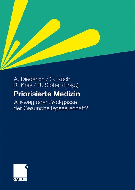 Priorisierte Medizin - Ausweg oder Sackgasse de...