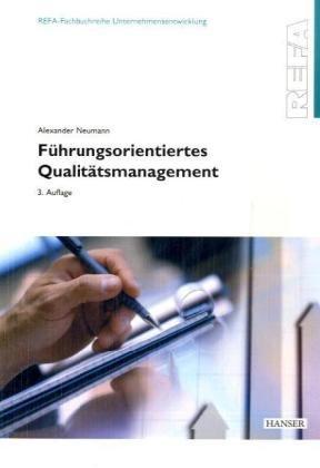 Führungsorientiertes Qualitätsmanagement - Alex...