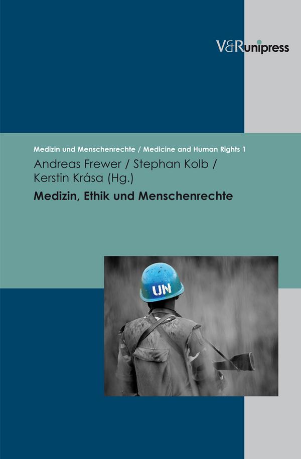 Medizin, Ethik und Menschenrechte: Geschichte -...