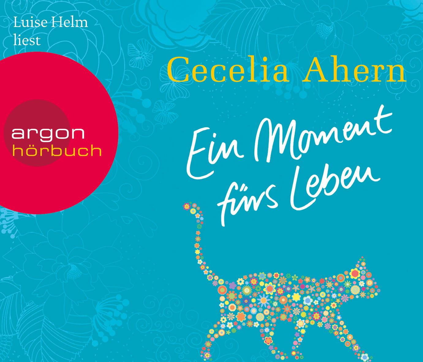 Ein Moment fürs Leben - Cecelia Ahern [6 Audio CDs]