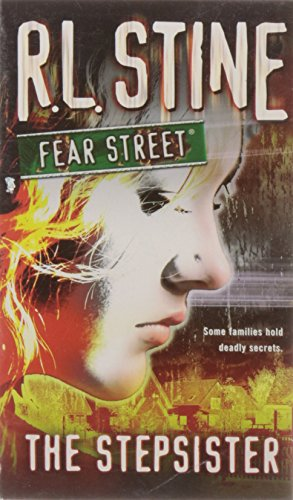 Fear Street: The Stepsister - Some families hold deadly secrets - R. L. Stine