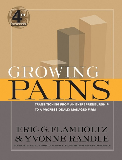 Growing Pains: Transitioning from an Entreprene...