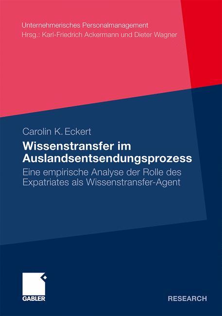 Wissenstransfer im Auslandsentsendungsprozess: ...