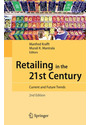 Retailing in the 21st Century: Current and Future Trends - Manfred Krafft & Murali K. Mantrala [Hardcover]