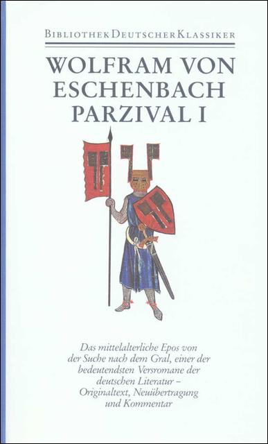 Werke: Parzival I und II - Wolfram von Eschenbach [2 Bände]