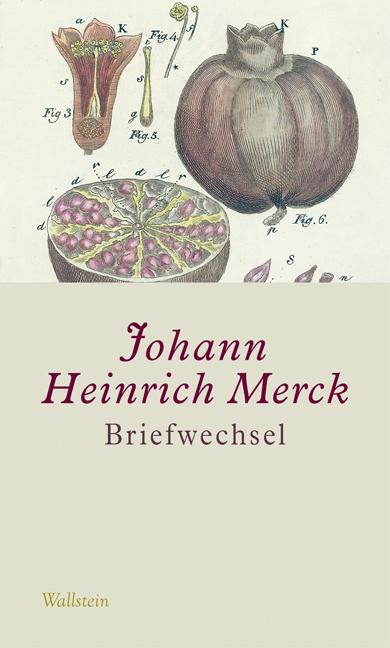 Briefwechsel - Johann H. Merck [Gebundene Ausgabe, 5 Bände]