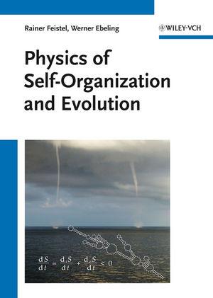 Physics of Self-Organization and Evolution - Rainer Feistel [Hardcover]