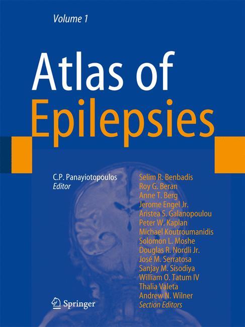 Atlas of Epilepsies - Volume 1 - C. P. Panayiotopoulos et al. [Hardcover]