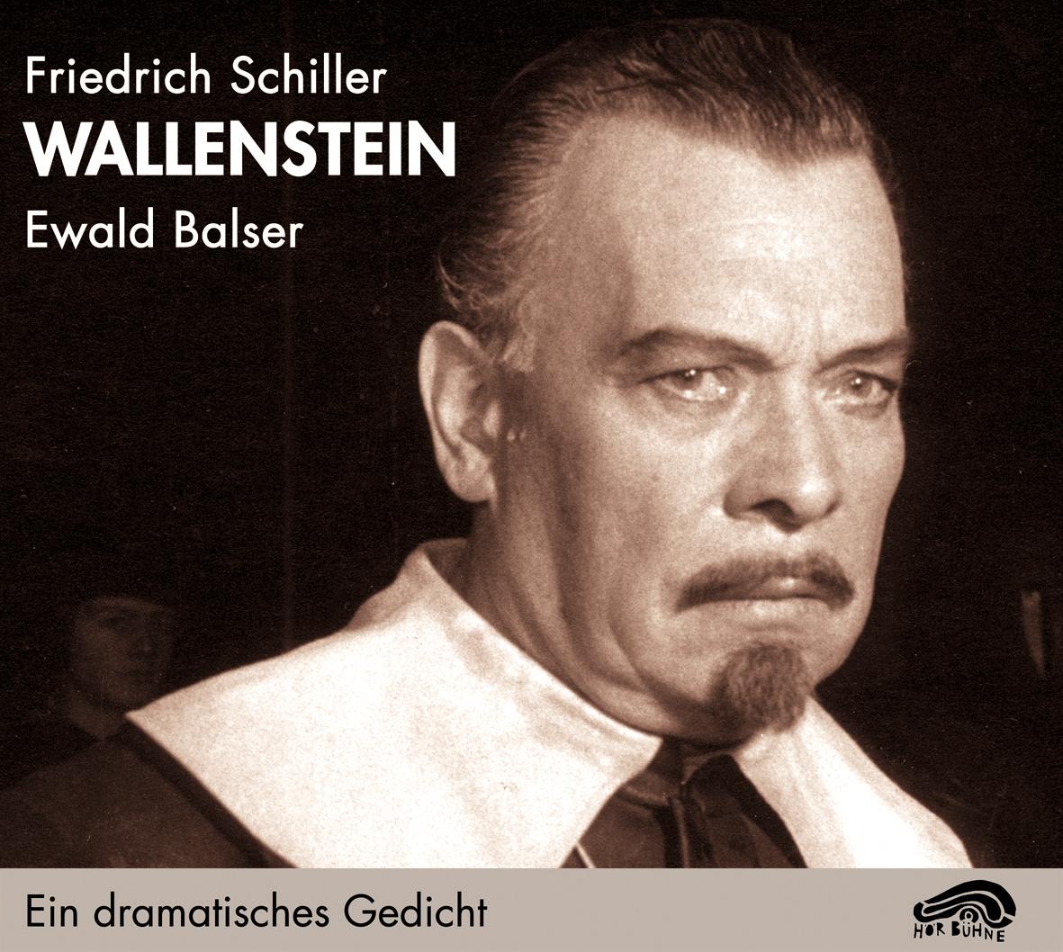 Wallenstein. 4 CDs: Ein dramatisches Gedicht. Die Piccolomini und Wallensteins Tod - Friedrich Schiller
