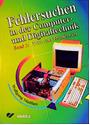 Fehlersuchen in der Computer- und Digitaltechnik Band.2: Prüf- und Testsoftware inkl. CD-ROM - Wolfgang Matthes