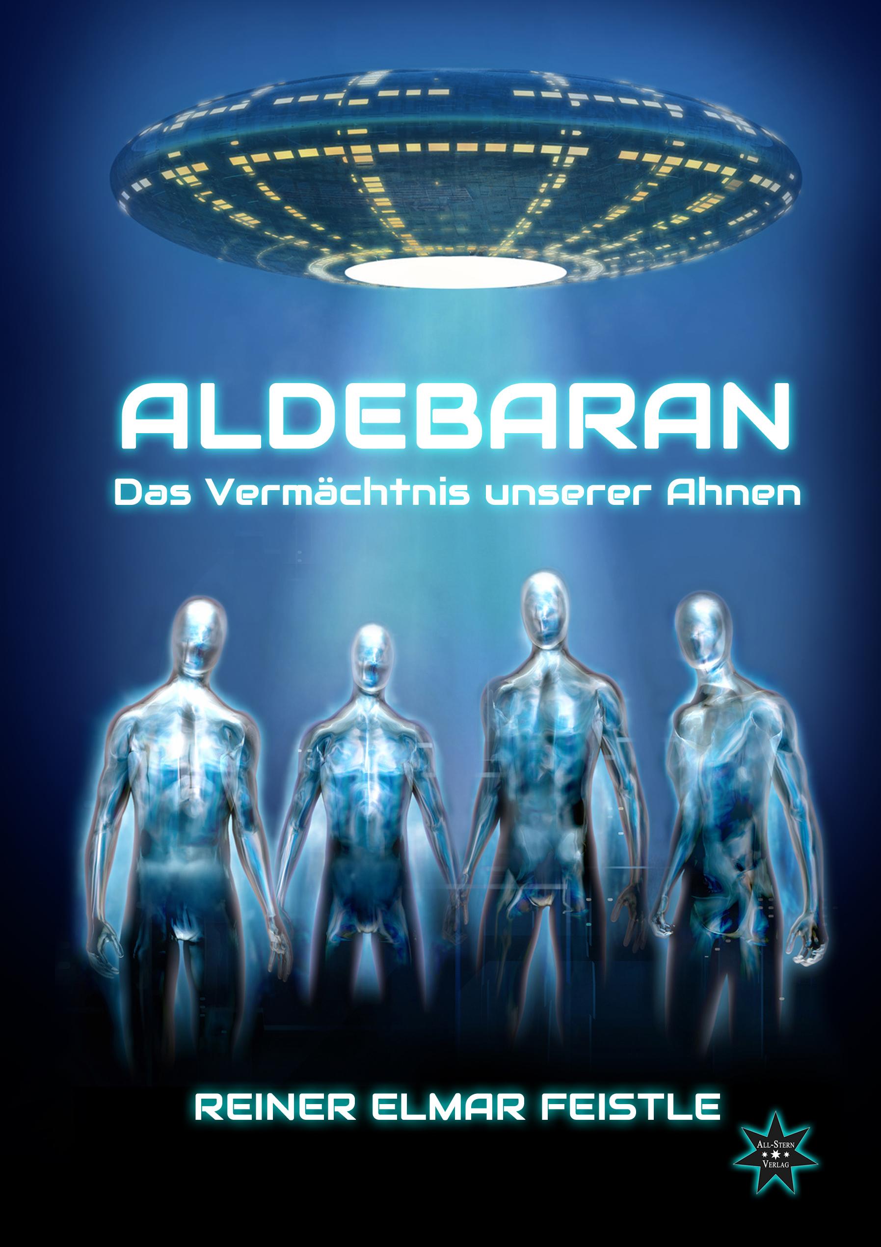 Aldebaran: Das Vermächtnis unserer Ahnen - Rein...