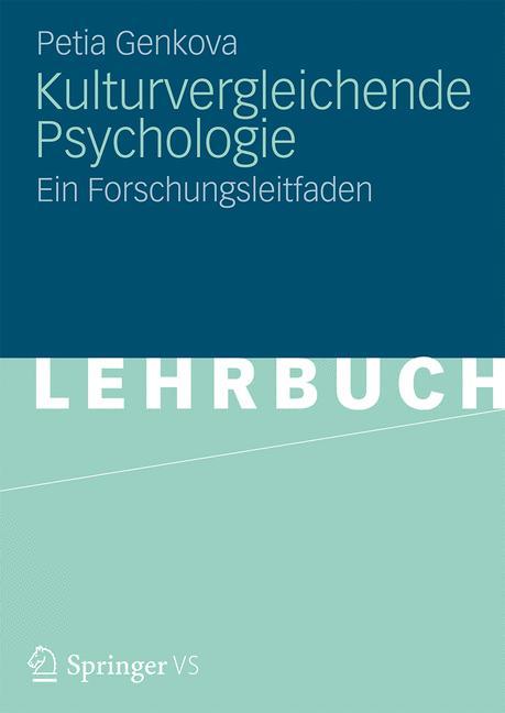 Kulturvergleichende Psychologie: Ein Forschungs...