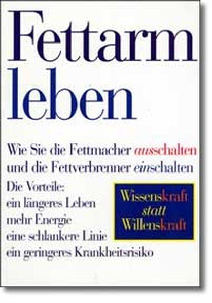 Fettarm leben - Cooper, Robert K.