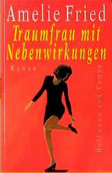 Traumfrau mit Nebenwirkungen. 2. Auflage. - Ame...