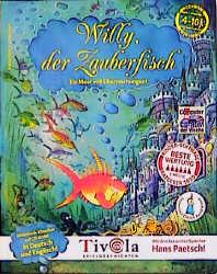 Willy, der Zauberfisch - Ein Meer voll Überrasc...