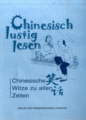Chinesisch lustig lesen: Chinesische Witze zu a...