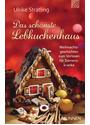 Das schönste Lebkuchenhaus: Weihnachtsgeschichten zum Vorlesen für Demenzkranke - Strätling, Ulrike