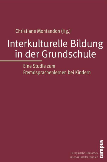 Interkulturelle Bildung in der Grundschule: Ein...