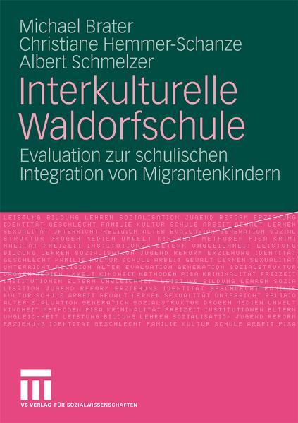 Interkulturelle Waldorfschule: Evaluation zur s...