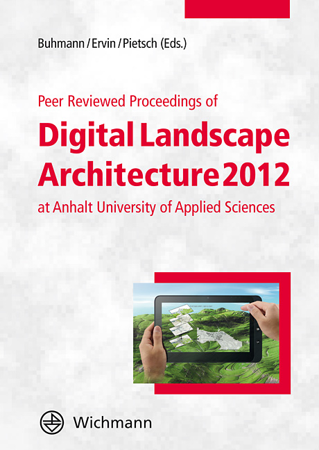 Peer Reviewed Proceedings of Digital Landscape Architecture 2012 at Anhalt University of Applied Sciences