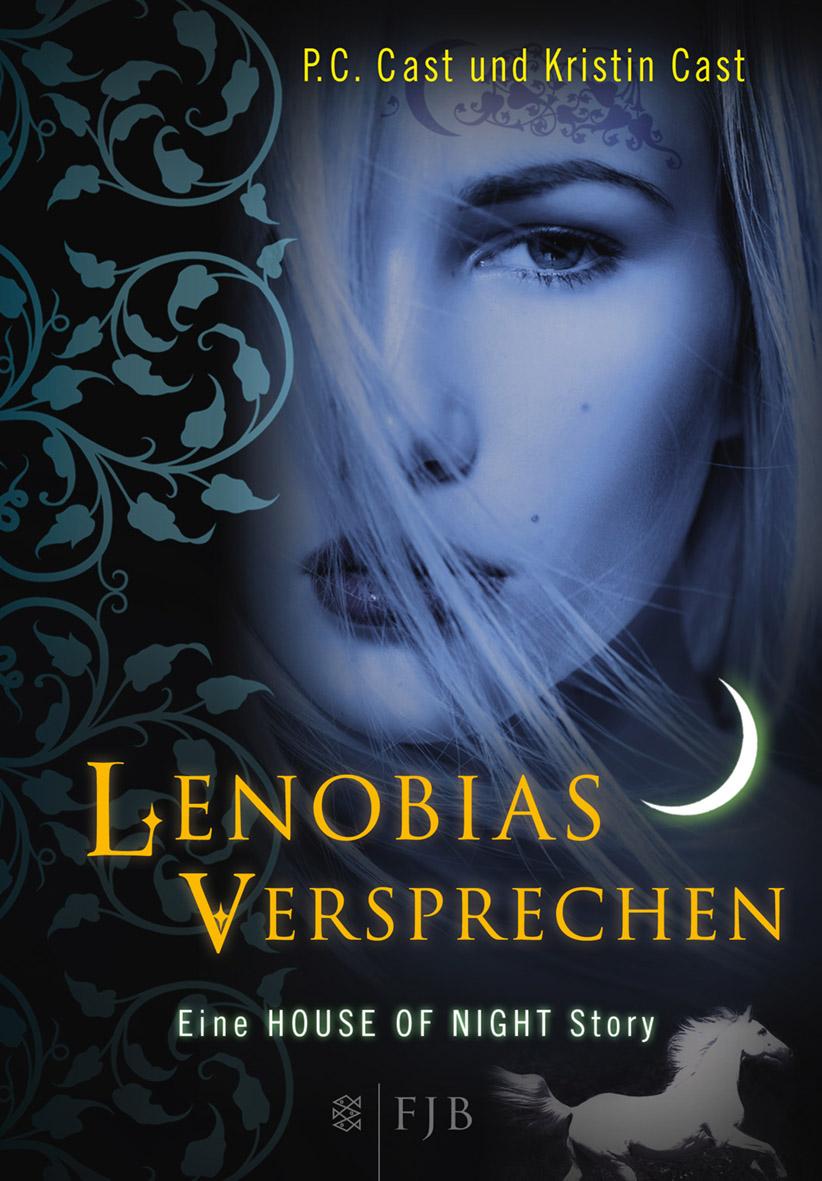 Lenobias Versprechen: Eine House of Night Story - P.C. Cast