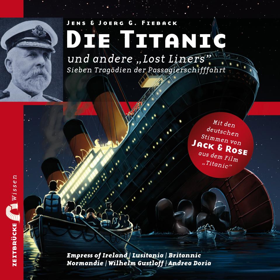 Zeitbrücke Wissen: Die Titanic und andere Lost ...