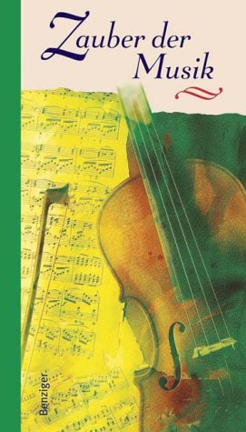 Zauber der Musik - Fischer, Michael