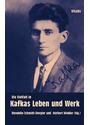 Die Vielfalt in Kafkas Leben und Werk - Wendelin Schmidt-Dengler [Gebundene Ausgabe]