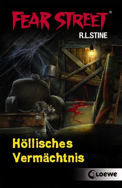 Fear Street: Höllisches Vermächtnis - R. L. Stine [2 Romane in einem Band]