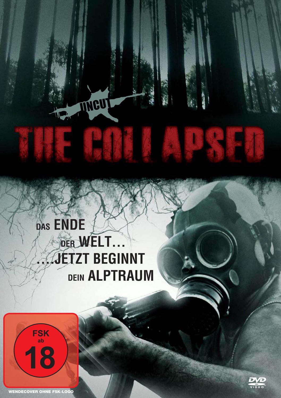The Collapsed - Das Ende der Welt...jetzt beginnt dein Albtraum