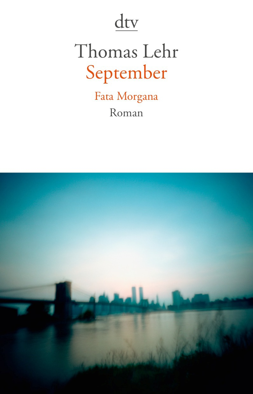 September. Fata Morgana: Roman - Lehr, Thomas
