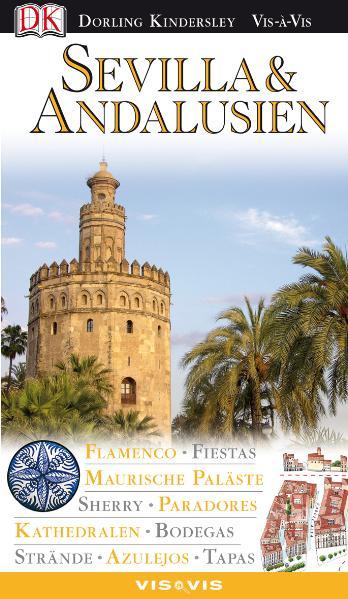 Vis a Vis, Sevilla & Andalusien: Architektur, K...