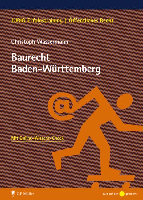 JURIQ Erfolgstraining: Baurecht Baden-Württembe...