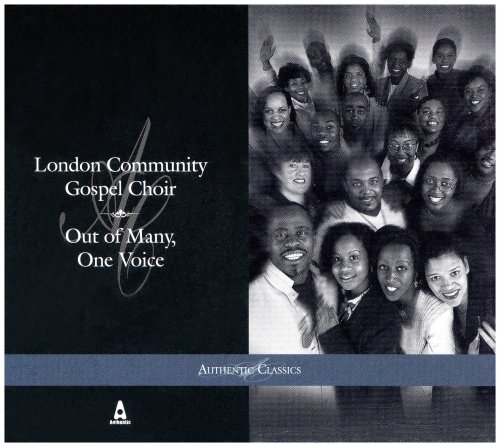 London Community Gospel Choir - Out of Many One...