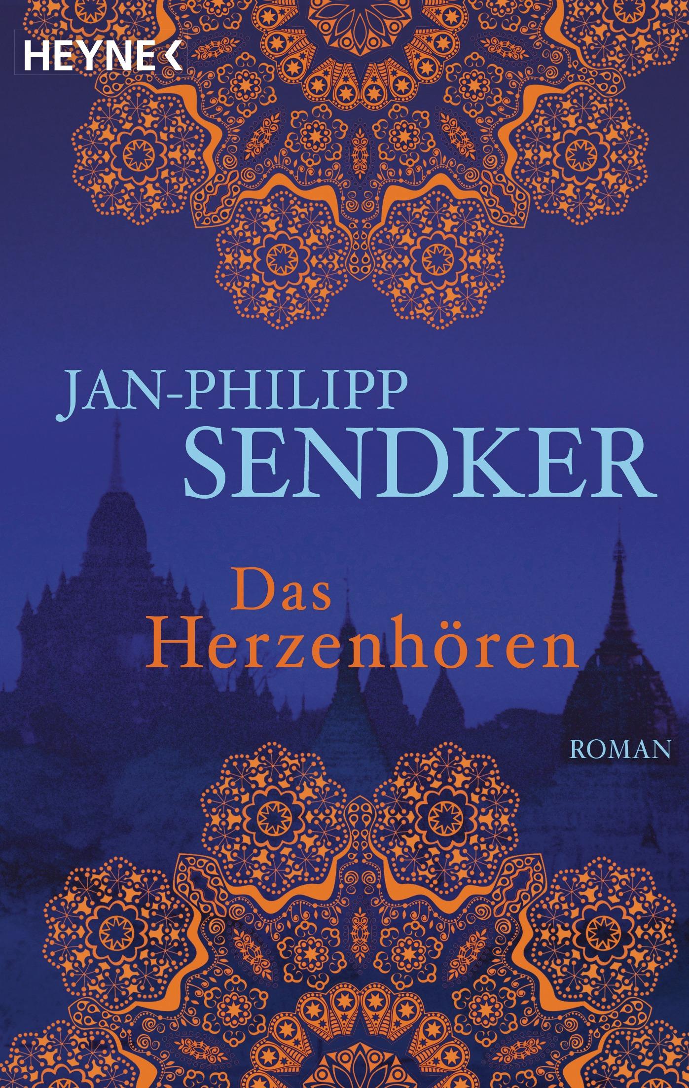 Das Herzenhören - Jan-Philipp Sendker [Taschenbuch]