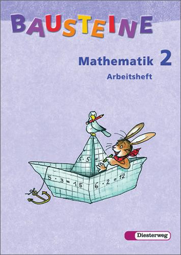 Bausteine Mathematik 2. Arbeitsheft. Berlin, Br...