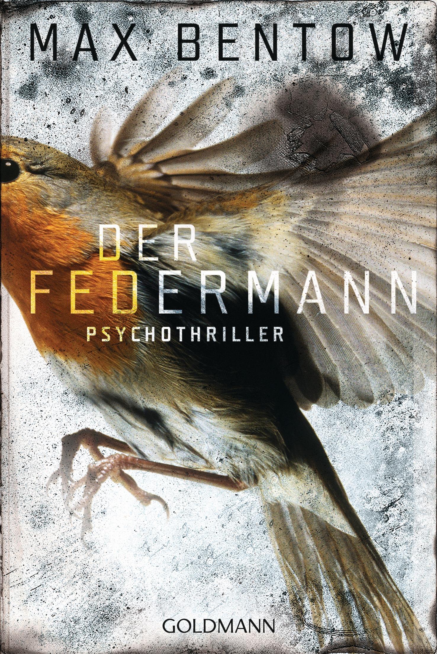 Der Federmann: Psychothriller - Bentow, Max