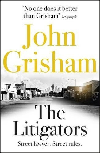 Litigators - Grisham, John