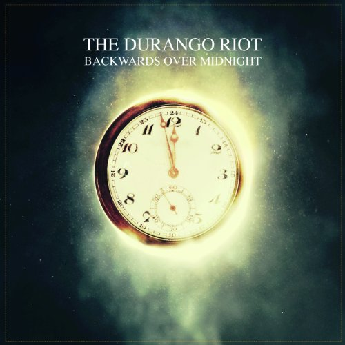Durango Riot,the - Backwards Over Midnight