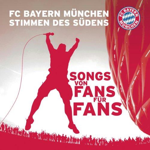Fc Bayern München Stimmen des Südens - Stimmen ...