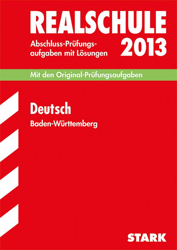 Abschluss-Prüfungsaufgaben Realschule Baden-Wür...
