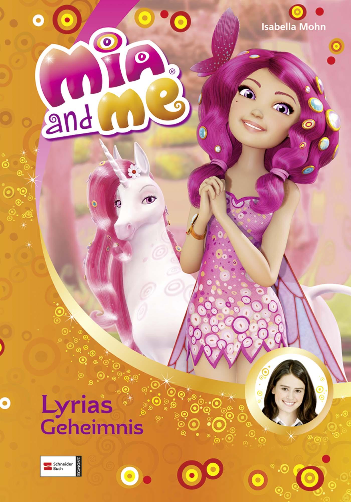 Mia and me, Band 03: Lyrias Geheimnis - Mohn, I...