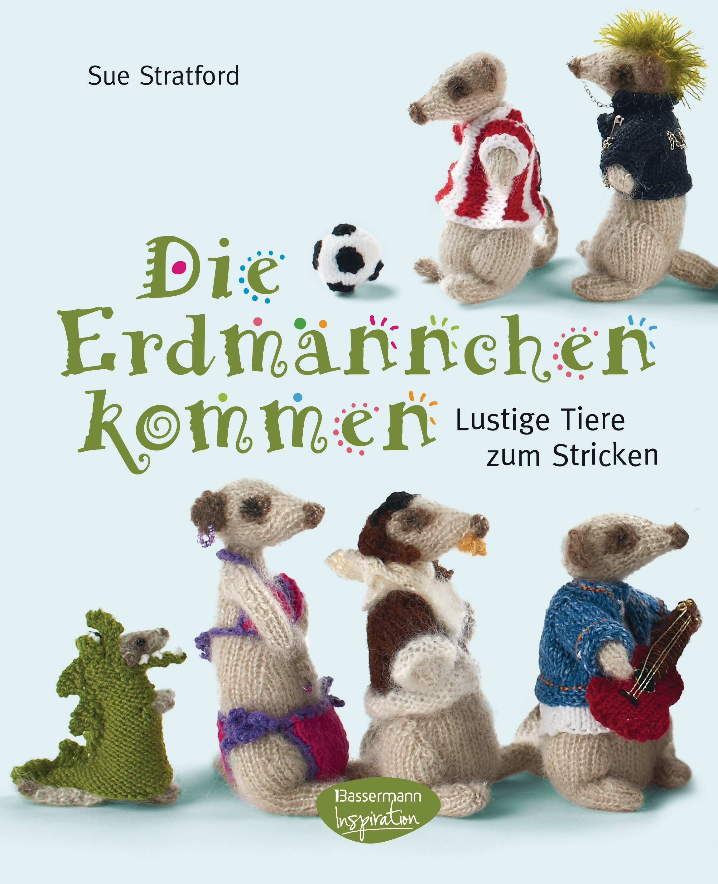 Die Erdmännchen kommen: Lustige Tiere zum Stric...