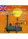 Englisch Lernen mit Jim Knopf und Lukas dem Lokomotivführer - Teil1 [Audio CD]