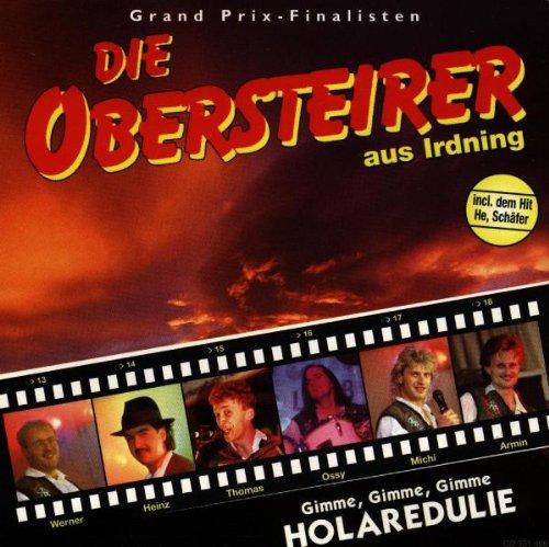 Obersteirer aus Irdning - Gimme,Gimme,Gimme Hol...