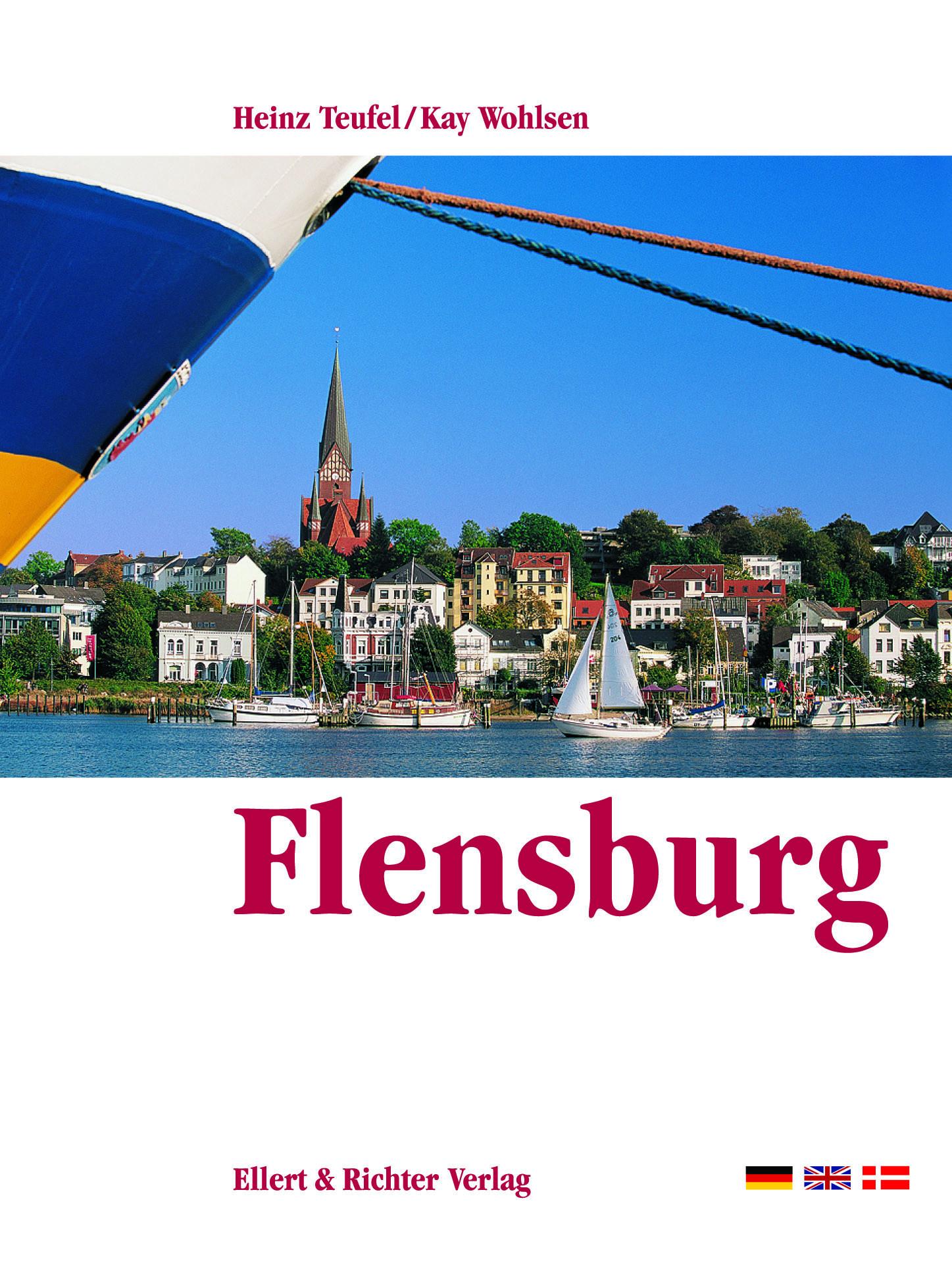 Flensburg. Eine Bildreise - Heinz Teufel