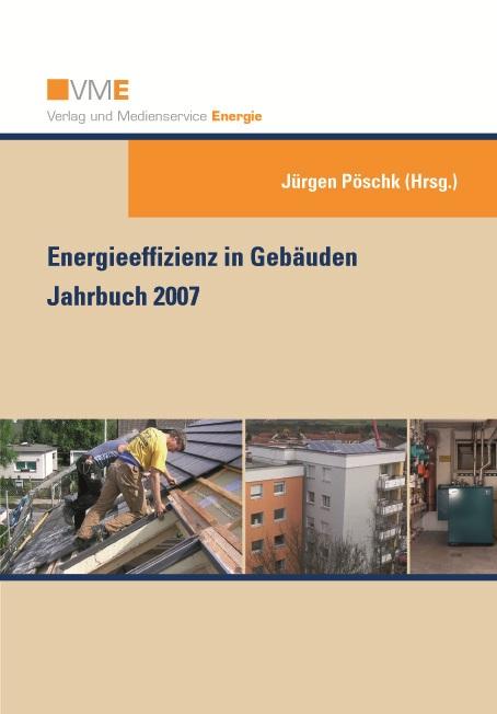 Energieeffizienz in Gebäuden - Jahrbuch 2007