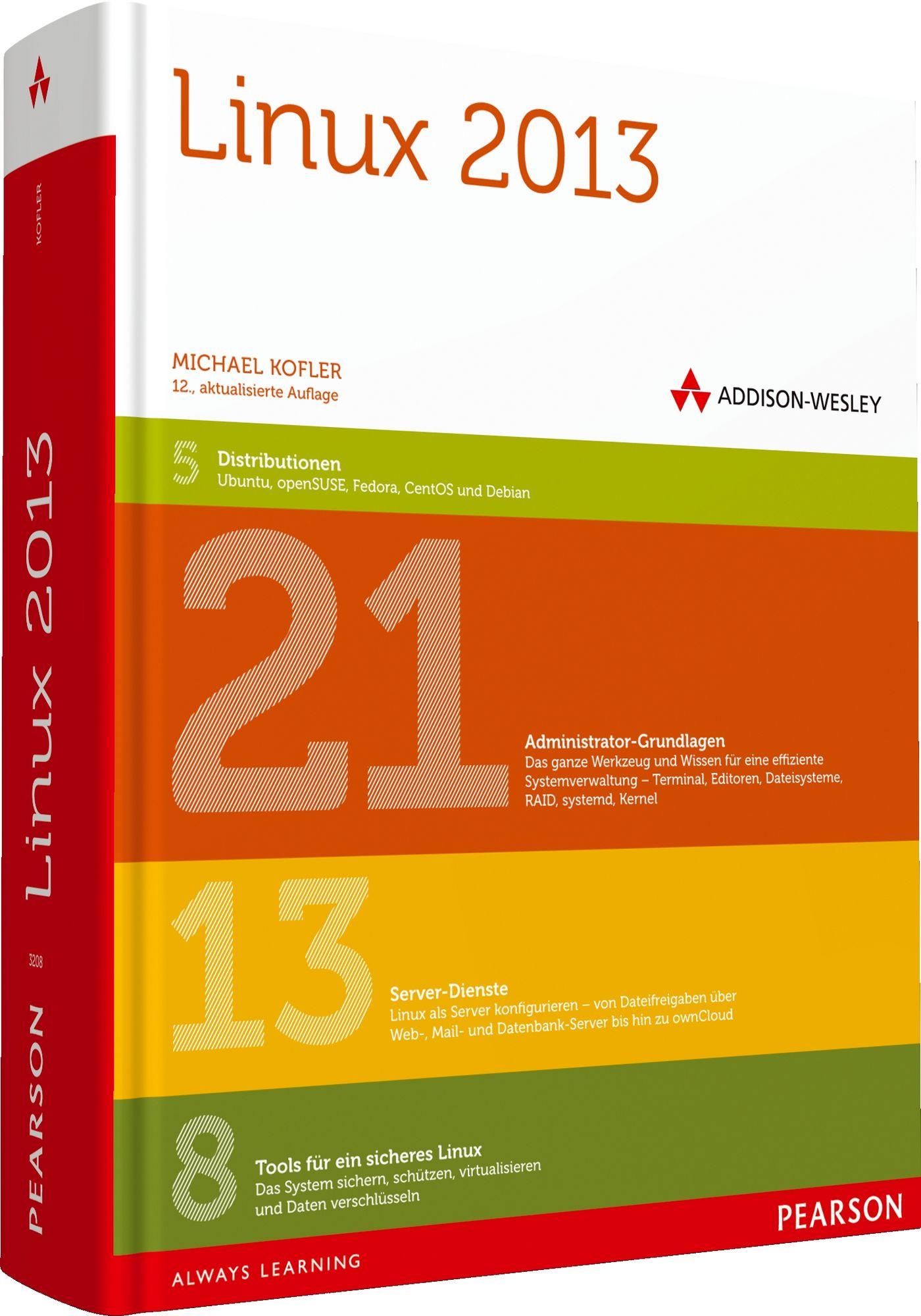 Linux 2013: Das Desktop- und Server-Handbuch fü...